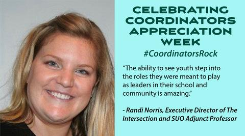 Photo of Randi Norris and a quote recognizing Coordinators Appreciation Week