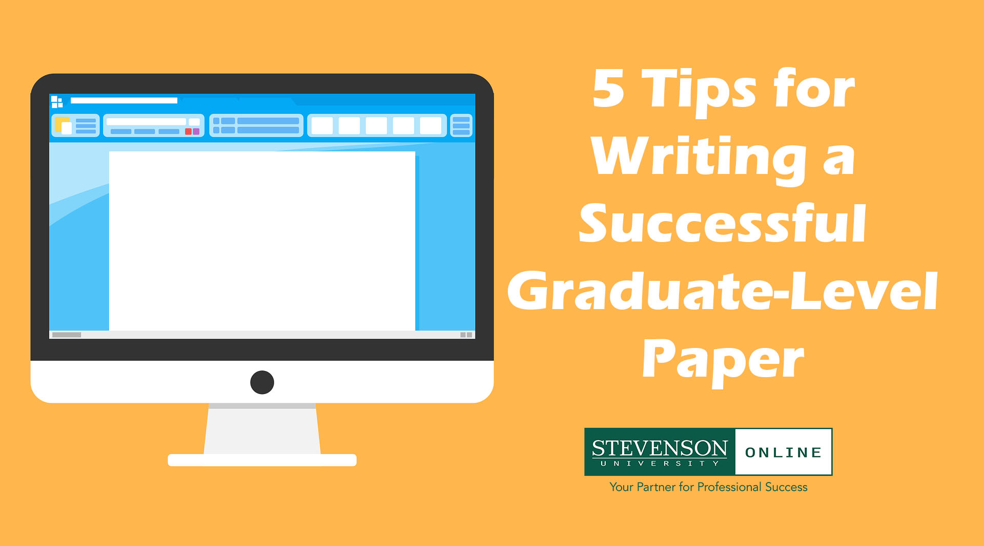 Orange graphic with computer and article title: 5 tips for writing a successful graduate-level paper